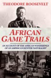 African Game Trails (English Edition)