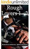 Rough Lovers 1 - 3: Domination & Submission | BDSM | Humiliation
