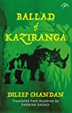 Ballad of Kaziranga