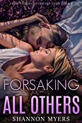 Forsaking All Others (From This Day Forward Duet Book 2) Kindle Edition