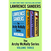 The Archy McNally Series Volume Three: McNally's Gamble, McNally's Dilemma, McNally's Folly