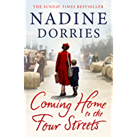 Coming Home to the Four Streets: A beautifully written historical saga by a Sunday Times bestselling author