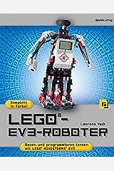 LEGO®-EV3-Roboter: Bauen und programmieren mit LEGO® MINDSTORMS® EV3 Paperback