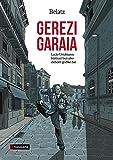 Gerezi garaia: Lucio Urtubiaren biografia ilustratua (Amaiur)