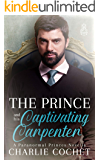 The Prince and His Captivating Carpenter (Paranormal Princes Book 2)
