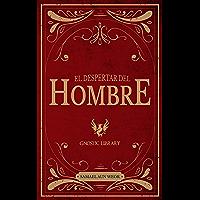 El Despertar del Hombre (Spanish Edition)