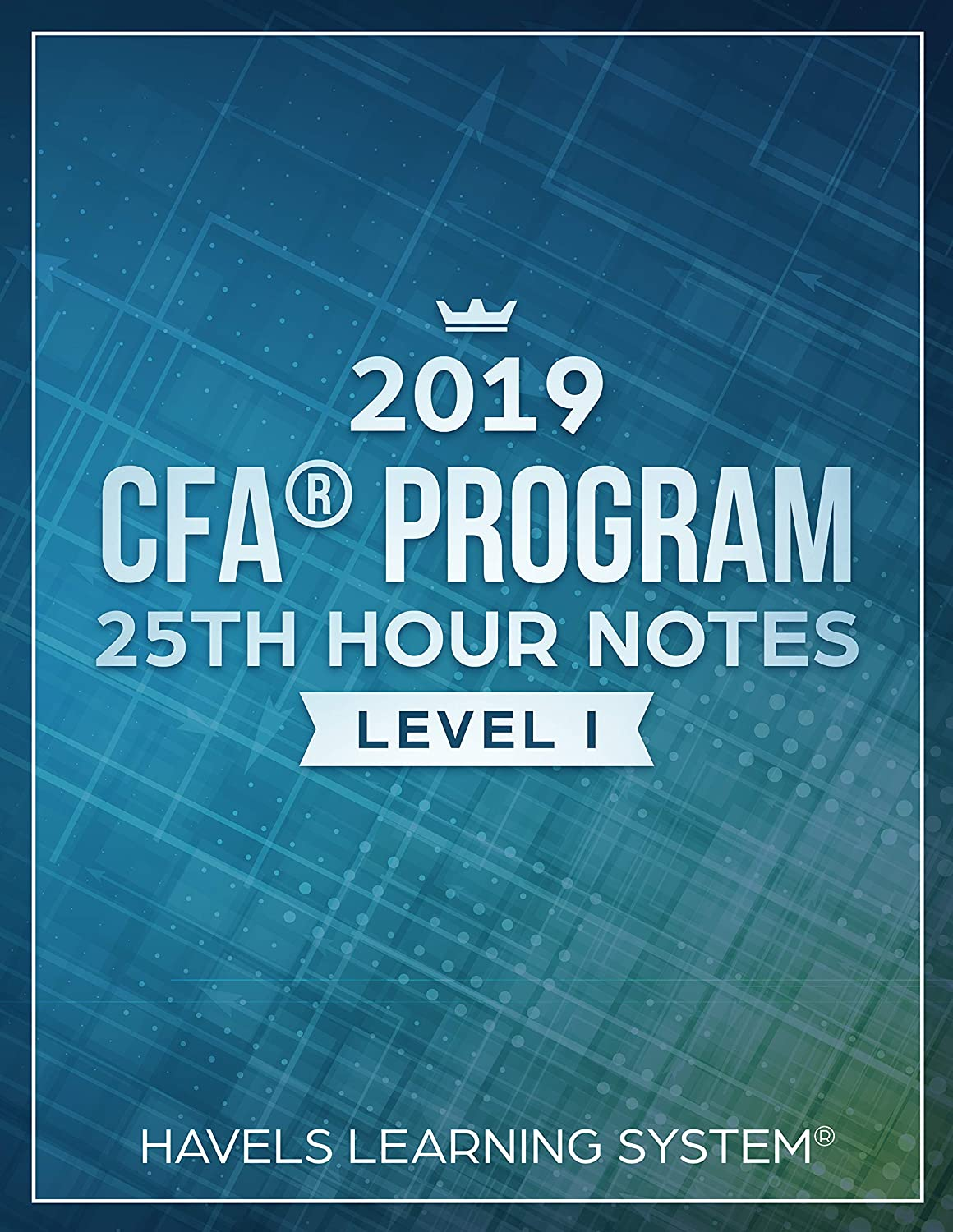 2019 CFA Level 1 - 25th HOUR NOTES: Summarize most vital concepts for each  Topic - Covers entire syllabus See more