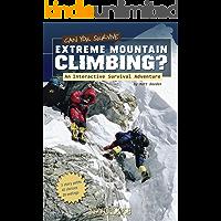 Can You Survive Extreme Mountain Climbing? (You Choose: Survival)