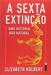 The sixth extinction an unnatural history livros na amazon brasil a sexta extino uma historia no natural fandeluxe Gallery