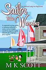 Sailor Take Warning (The Painted Lady Inn Mysteries Book 11) Kindle Edition