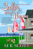 Sailor Take Warning (The Painted Lady Inn Mysteries Book 11)