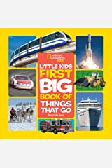 Little Kids First Big Book of Things That Go (First Big Book) (National Geographic Little Kids First Big Books) Hardcover