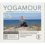 YOGAMOUR 05, Lunch Warrior - 50 min. dynamisches Vinyasa-Flow-Yoga-Workout für alle Könnerstufen