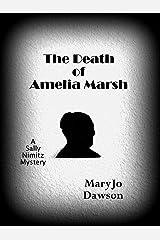 The Death of Amelia Marsh (Sally Nimitz Mysteries Book 1) Kindle Edition