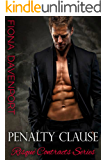Penalty Clause (Risqué Contracts Book 1)