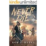 Never Die: A Mortal Techniques novel