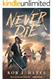 Never Die: A Mortal Techniques novel (The Mortal Techniques) (English Edition)