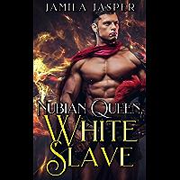 Nubian Queen, White Slave: A BWWM 300 B.C. Historical Romance