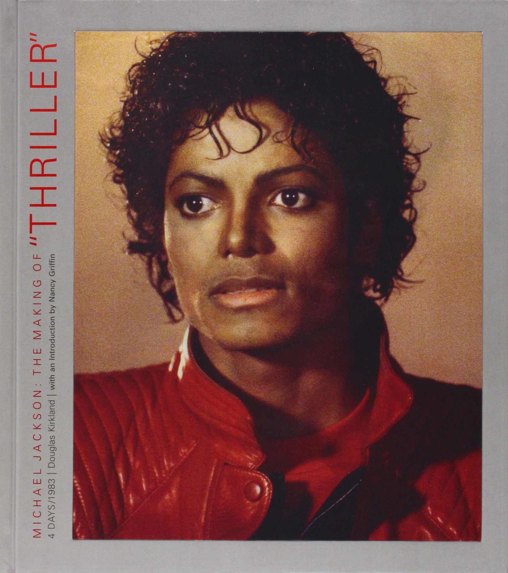 Michael Jackson The Making Of Thriller Amazon Co Uk Douglas Kirkland Books