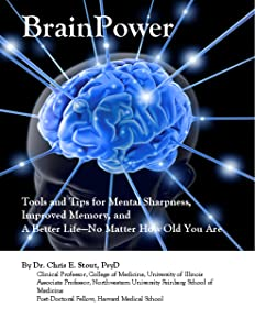 BrainPower: Tools and Tips for Mental Sharpness, Improved Memory, and A Better Life-No Matter How Old You Are