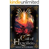 Call of Hywilkin: A Fantasy Adventure into the Unforgiving Tundra (Keepers of the Wellsprings Book 4)