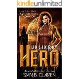 Unlikely Hero (A Spacehiker Adventure Book 1)