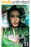 Mayan Maiden: A Gender Swap Romance