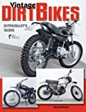 Vintage Dirt Bikes: Enthusiasts Guide