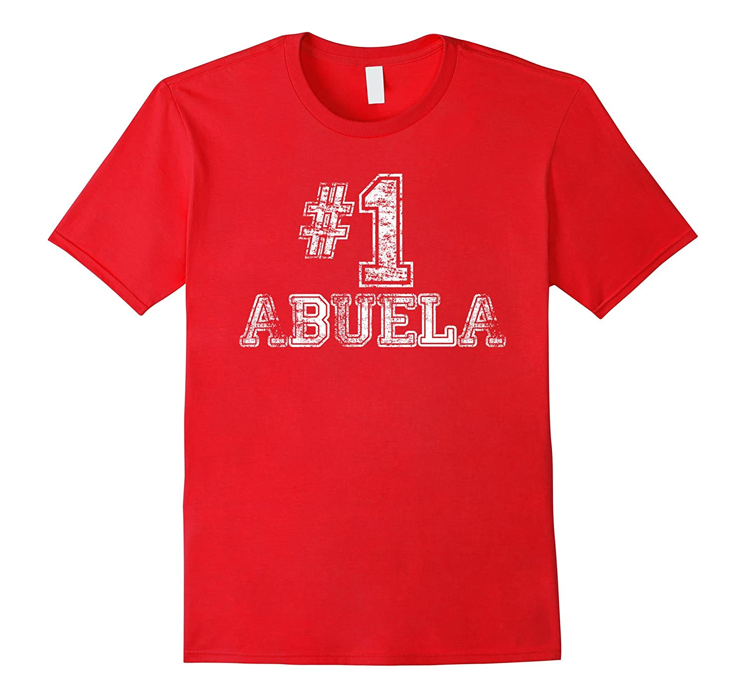 #1 Abuela T Shirt - Number One Grandmother Mother Gift Tee-BN
