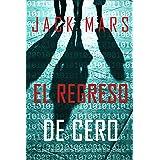 El Regreso de Cero (La Serie de Suspenso de Espías del Agente Cero—Libro #6) (Spanish Edition)