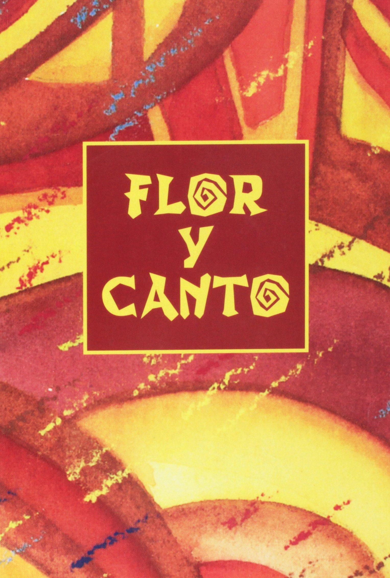 Flor y Canto (Tercera Edición) Words and Music Hardcover – 2011