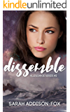 Dissemble (Allegiance Series Book 2)