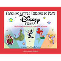 Teaching Little Fingers to Play Disney Tunes: Early Elementary Level book cover