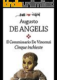 Il commissario De Vincenzi. Cinque inchieste (Fogli volanti) (Italian Edition)