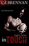 In Touch (Play On Book 1)