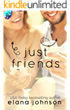 Just Friends: YA Contemporary Romance