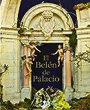 El Belén de Palacio: 4 (Colección Palatina)