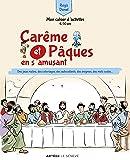 Carême et Pâques en s'amusant: Mon cahier d'activités