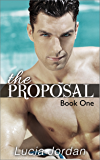 The Proposal (Submissive Romance)