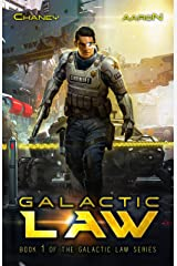 Galactic Law: A Military Scifi Thriller (The Galactic Law Series Book 1) Kindle Edition