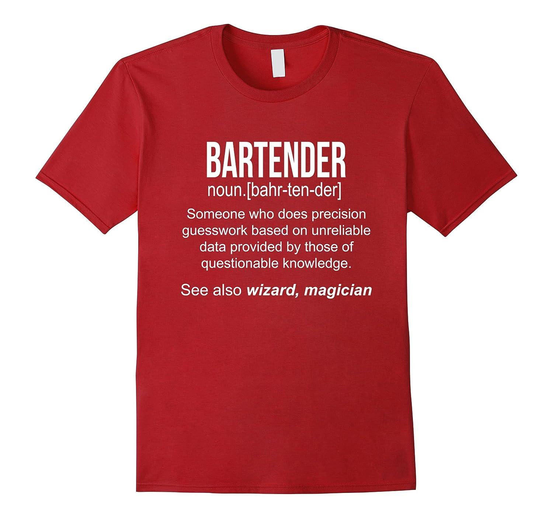 672ce3de Funny Bartender Meaning Shirt – Bartender Noun Definition-CL – Colamaga