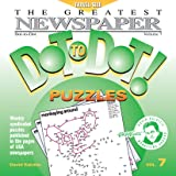 The Greatest Newspaper Dot-To-Dot! Puzzles: Volume 7