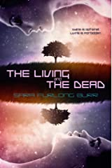 The Living and The Dead Kindle Edition