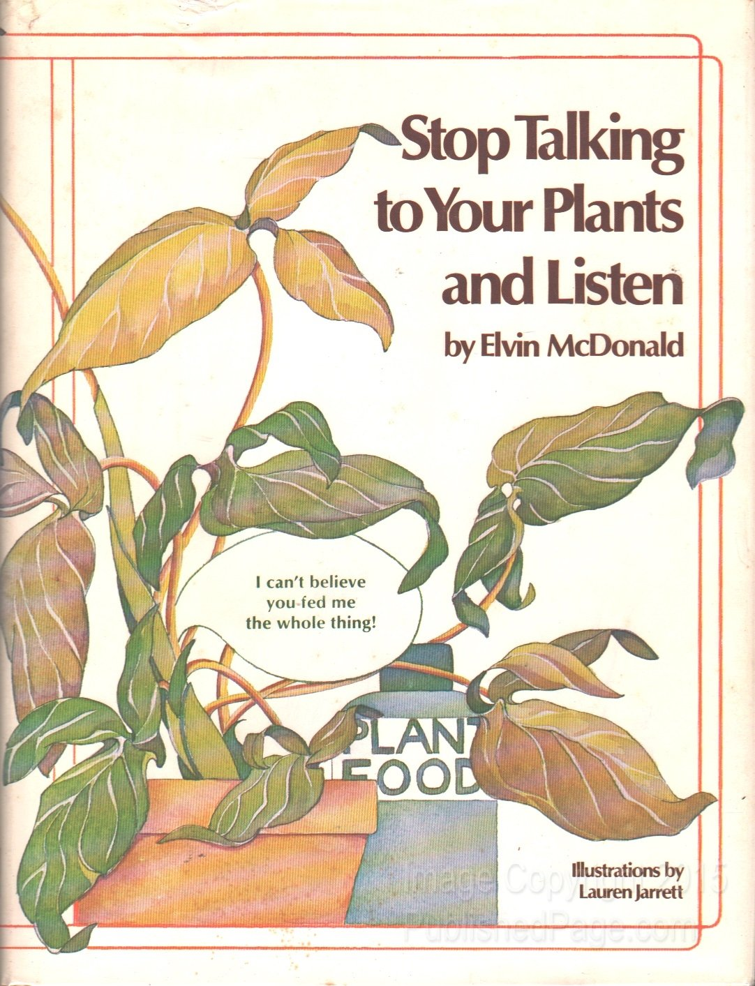 Stop Talking to Your Plants and Listen