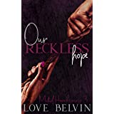 Our Reckless Hope (Muted Hopelessness Book 3)