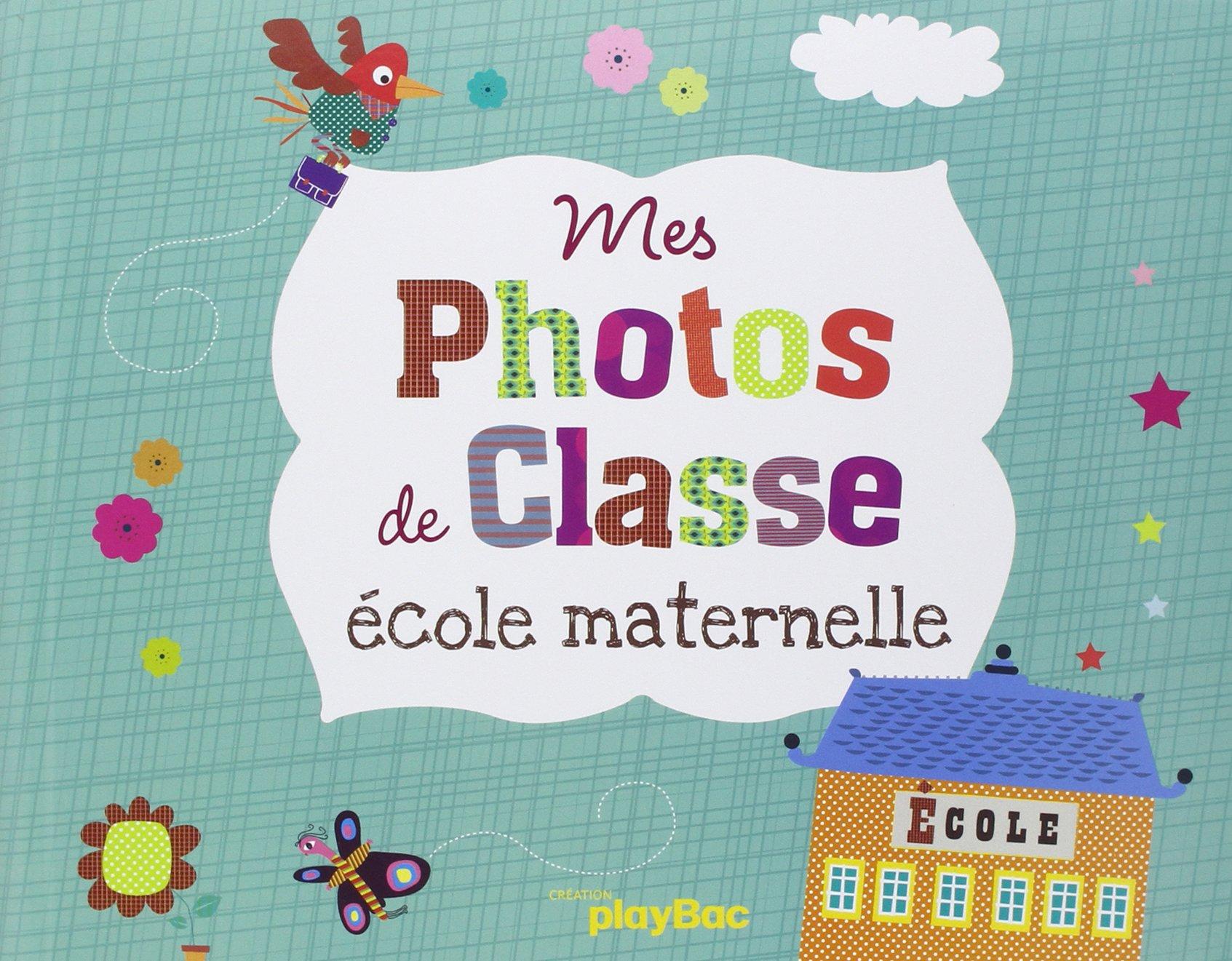Favori Amazon.fr - Mon album de photos de classe maternelle - Sophie  BW62