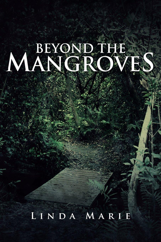 Beyond the Mangroves ebook