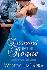 Diamond in the Rogue (Lords of Chance Book 3) Kindle Edition