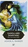 Ganga and Shantanu price comparison at Flipkart, Amazon, Crossword, Uread, Bookadda, Landmark, Homeshop18