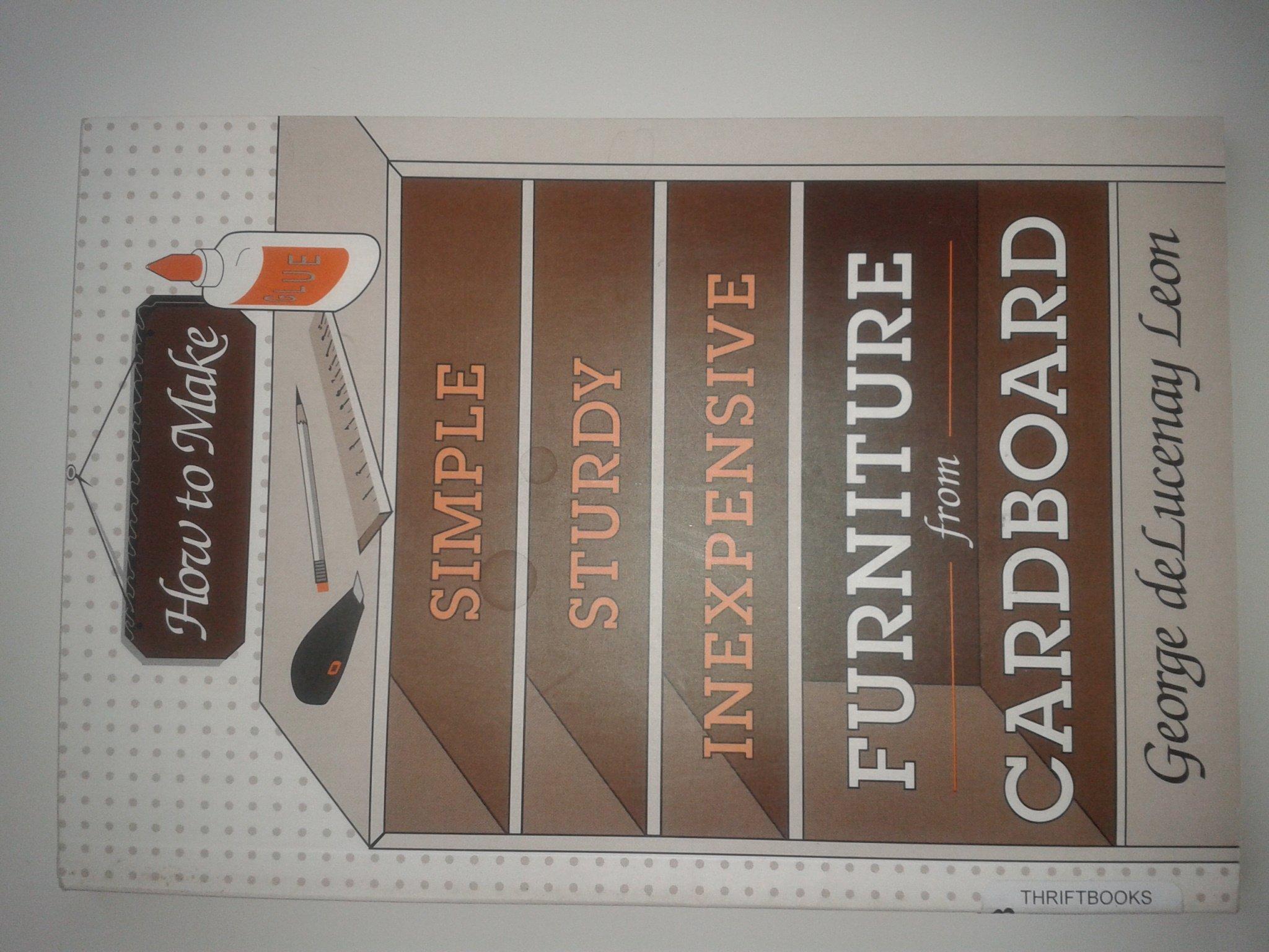 make cardboard furniture. How To Make Furniture From Cardboard: George Delucenay Leon: 9780811725484: Amazon.com: Books Cardboard
